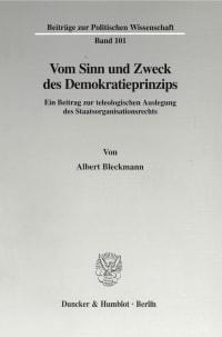 Cover Vom Sinn und Zweck des Demokratieprinzips