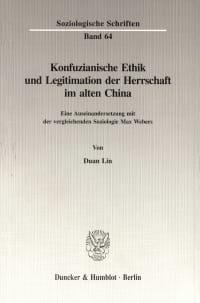 Cover Konfuzianische Ethik und Legitimation der Herrschaft im alten China