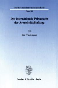 Cover Das internationale Privatrecht der Arzneimittelhaftung