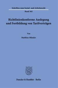 Cover Richtlinienkonforme Auslegung und Fortbildung von Tarifverträgen