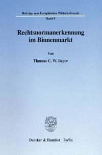 Cover Rechtsnormanerkennung im Binnenmarkt