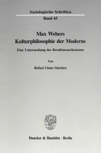 Cover Max Webers Kulturphilosophie der Moderne