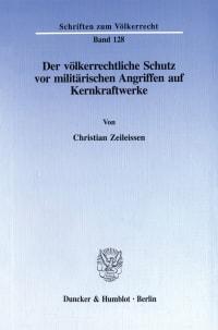 Cover Der völkerrechtliche Schutz vor militärischen Angriffen auf Kernkraftwerke