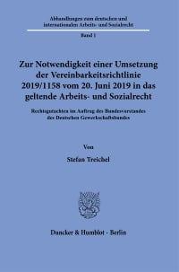 Cover Zur Notwendigkeit einer Umsetzung der Vereinbarkeitsrichtlinie 2019/1158 vom 20. Juni 2019 in das geltende Arbeits- und Sozialrecht