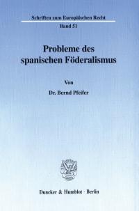 Cover Probleme des spanischen Föderalismus