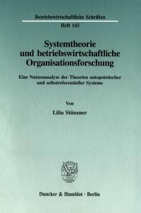 Cover Systemtheorie und betriebswirtschaftliche Organisationsforschung