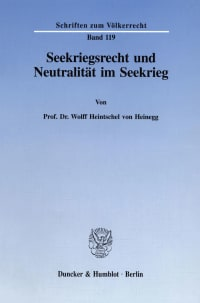 Cover Seekriegsrecht und Neutralität im Seekrieg