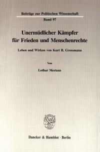 Cover Unermüdlicher Kämpfer für Frieden und Menschenrechte