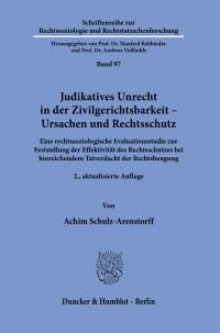 Cover Judikatives Unrecht in der Zivilgerichtsbarkeit – Ursachen und Rechtsschutz