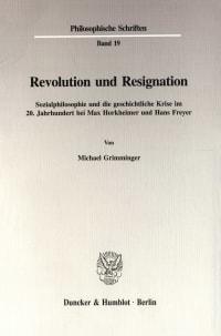 Cover Revolution und Resignation