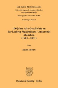 Cover 100 Jahre Alte Geschichte an der Ludwig-Maximilians-Universität München (1901-2001)