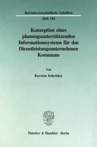 Cover Konzeption eines planungsunterstützenden Informationssystems für das Dienstleistungsunternehmen Kommune