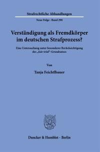 Cover Verständigung als Fremdkörper im deutschen Strafprozess?