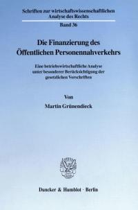 Cover Die Finanzierung des Öffentlichen Personennahverkehrs