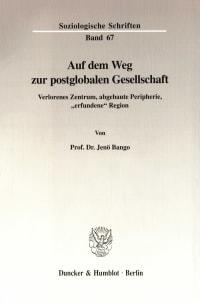 Cover Auf dem Weg zur postglobalen Gesellschaft