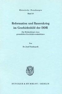 Cover Reformation und Bauernkrieg im Geschichtsbild der DDR