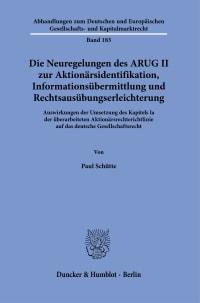 Cover Die Neuregelungen des ARUG II zur Aktionärsidentifikation, Informationsübermittlung und Rechtsausübungserleichterung