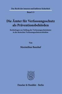Cover Die Ämter für Verfassungsschutz als Präventionsbehörden
