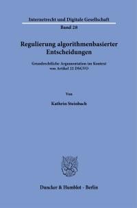 Cover Regulierung algorithmenbasierter Entscheidungen