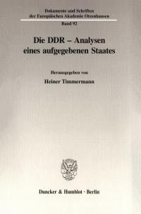 Cover Die DDR - Analysen eines aufgegebenen Staates