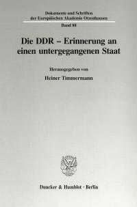 Cover Die DDR - Erinnerung an einen untergegangenen Staat