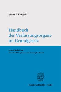 Cover Handbuch der Verfassungsorgane im Grundgesetz
