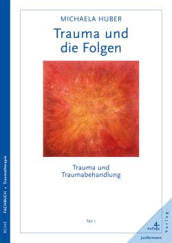 Trauma und die Folgen
