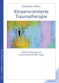 Körperorientierte Traumatherapie
