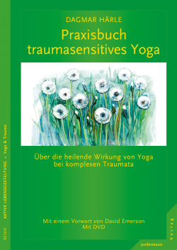 Praxisbuch traumasensitives Yoga