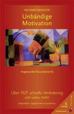 Unbändige Motivation