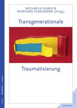 Transgenerationale Traumatisierung