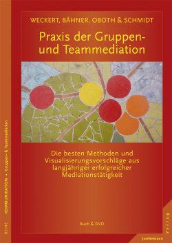 Praxis der Gruppen- und Teammediation