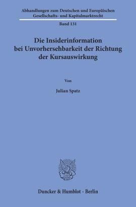 Cover Die Insiderinformation bei Unvorhersehbarkeit der Richtung der Kursauswirkung
