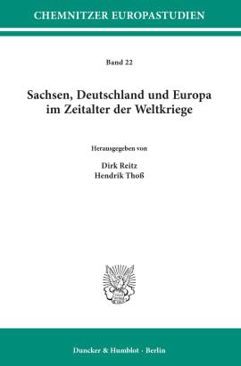 Cover Sachsen, Deutschland und Europa im Zeitalter der Weltkriege