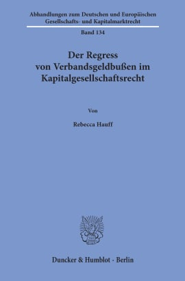 Cover Der Regress von Verbandsgeldbußen im Kapitalgesellschaftsrecht