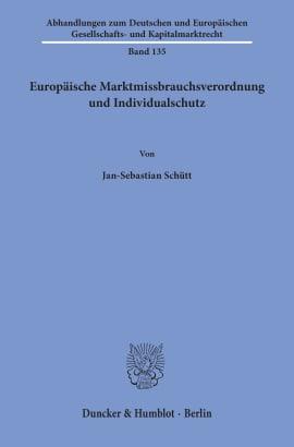 Cover Europäische Marktmissbrauchsverordnung und Individualschutz