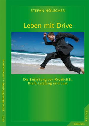 Leben mit Drive