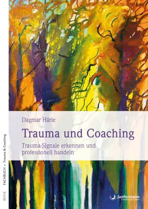 Trauma und Coaching