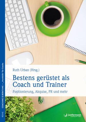 Bestens gerüstet als Coach und Trainer