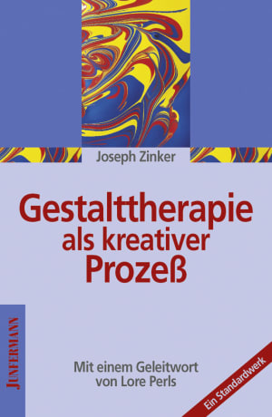 Gestalttherapie als kreativer Prozeß