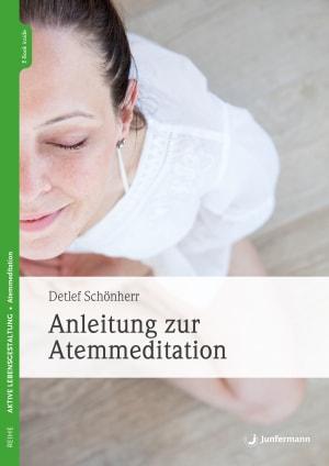 Anleitung zur Atemmeditation