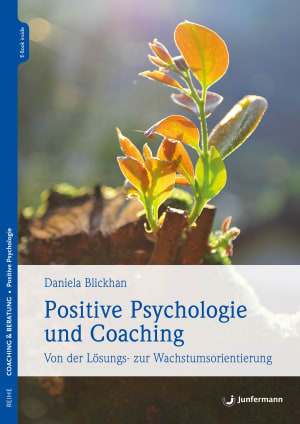 Positive Psychologie und Coaching