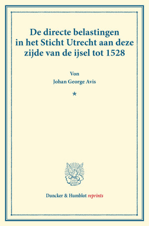 Cover De directe belastingen in het Sticht Utrecht aan deze zijde van de ijsel tot 1528