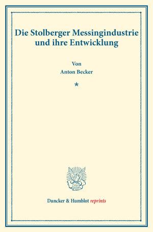 Cover Die Stolberger Messingindustrie und ihre Entwicklung