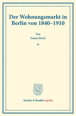 Cover Der Wohnungsmarkt in Berlin von 1840–1910