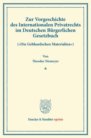 Cover Zur Vorgeschichte des Internationalen Privatrechts im Deutschen Bürgerlichen Gesetzbuch