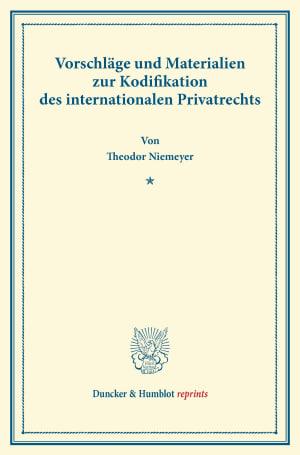 Cover Vorschläge und Materialien zur Kodifikation des internationalen Privatrechts