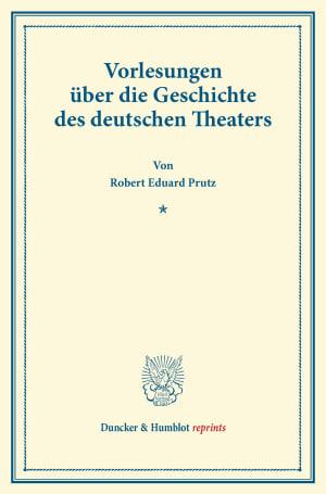 Cover Vorlesungen über die Geschichte des deutschen Theaters