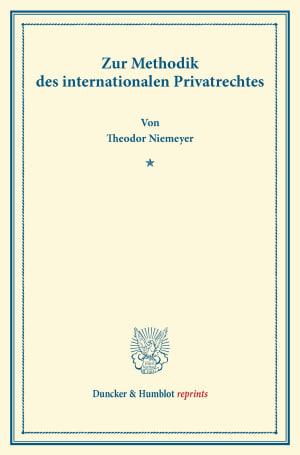 Cover Zur Methodik des internationalen Privatrechtes