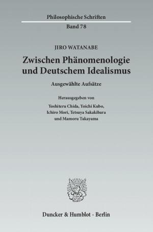 Cover Zwischen Phänomenologie und Deutschem Idealismus